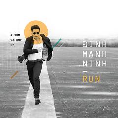 Run Vol. 2 - Đinh Mạnh Ninh