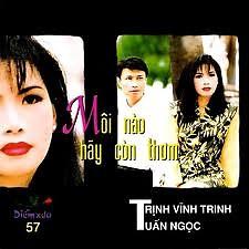 Môi Nào Hãy Còn Thơm - Trịnh Vĩnh Trinh,Tuấn Ngọc