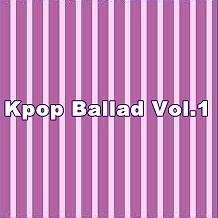 Album Tuyển Tập Nhạc Ballad Hàn Quốc Hay Nhất Vol.1 - Various Artists