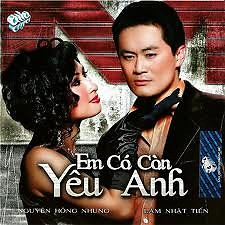 Em Có Còn Yêu Anh - Lâm Nhật Tiến,Nguyễn Hồng Nhung