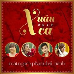 Xuân Ca 2014 - Mắt Ngọc ft. Phạm Thái Thành