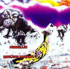 Nuclear Banana - Penicillin