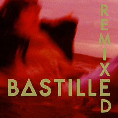 Album Remixed - Bastille