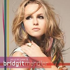 Hello My Name Is - Bridgit Mendler