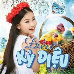 Album Điều Kỳ Diệu - Ngọc Lan Vy