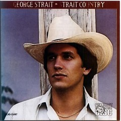 Strait Country - George Strait