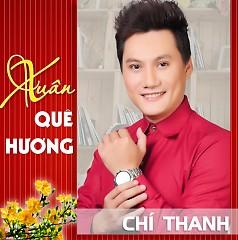 Album Xuân Quê Hương - Chí Thanh