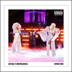 Do What U Want (Single) - Lady Gaga ft. Christina Aguilera