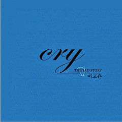 Cry - Lee Go Eun