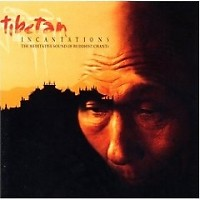 Tibetan Incantations - Various Artists