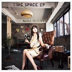 Time Space EP - Nana Mizuki