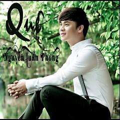 Quê - Nguyễn Tuấn Phong