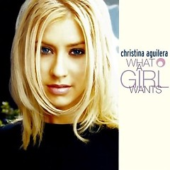 What A Girl Wants (Australian Edition) (Single) - Christina Aguilera