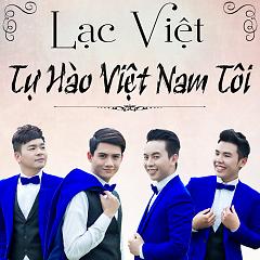 Tự Hào Việt Nam Tôi - Lạc Việt