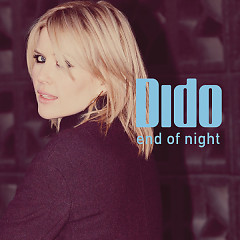 End Of Night (Remixes) - EP - Dido