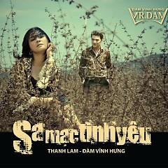 Sa Mạc Tình Yêu - Đàm Vĩnh Hưng ft. Thanh Lam