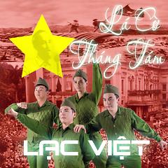 Lá Cờ Tháng Tám - Lạc Việt