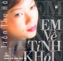 Album Em Về Tinh Khôi - Trần Thu Hà
