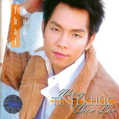 Album Trần Thái Hòa (Những Tình Khúc Chọn Lọc) - Trần Thái Hòa