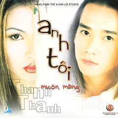 Anh Tôi - Muộn Màng - Minh Thuận,Thanh Thanh