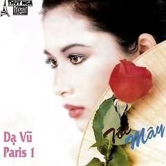 Album Dạ Vũ Paris 1, Tóc Mây - Various Artists