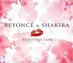 Beautiful Liar (Single) - Shakira