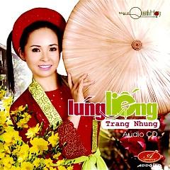 Lúng Liếng - Trang Nhung
