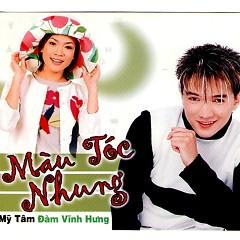 Album  - Đàm Vĩnh Hưng,Mỹ Tâm