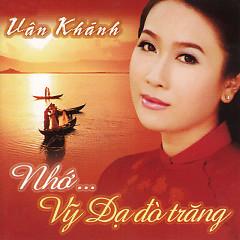 Nhớ Vỹ Dạ Đò Trăng - Vân Khánh