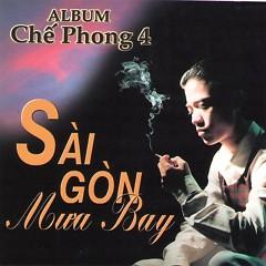 Album Sài Gòn Mưa Bay - Chế Phong