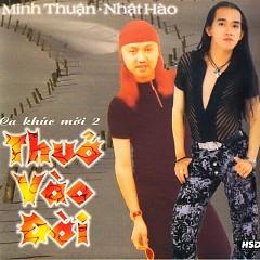 Thuở Vào Đời - Nhật Hào ft. Minh Thuận