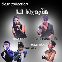 Best Of Lil Nguyễn (Những Sáng Tác Hay Nhất Của Lil Nguyễn) - Various Artists