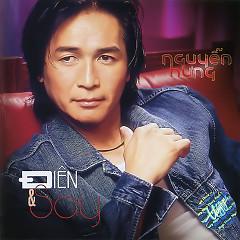 Album Điên & Say - Nguyễn Hưng