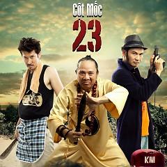 Cột Mốc 23 OST - Nguyễn Hải Phong ft. Linh Phi