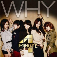 Why - 4Minute