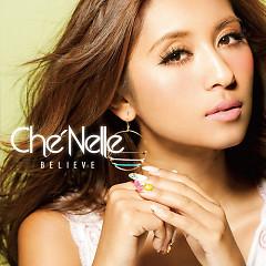 Believe - Che'Nelle