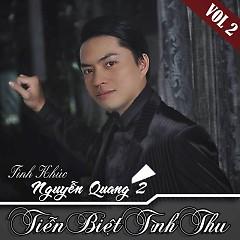 Tiễn Biệt Tình Thu - Tình Khúc Nguyễn Quang 2 - Various Artists