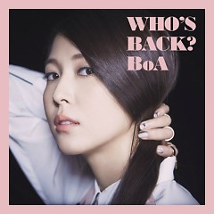 Who's Back? (8th Japanese Album) - BoA