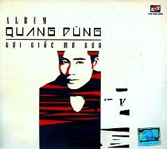 Album Gợi Giấc Mơ Xưa - Quang Dũng