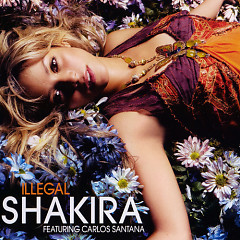 Illegal (Single) - Shakira