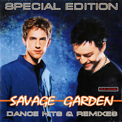 Dance Hits & Remixes - Savage Garden