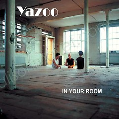 In Your Room-B-Sides And Remixes - Yazoo
