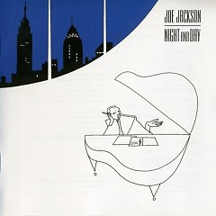 Night and Day - Joe Jackson