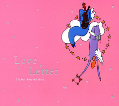 Love Letter (The Most Beautiful Music) CD1 - Various Artists