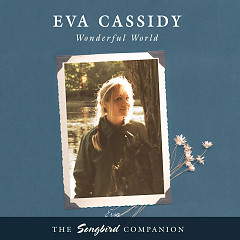 Wonderful World - Eva Cassidy