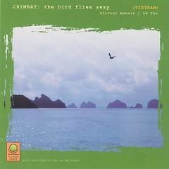 Album Chim Bay - The Bird Flies Away (feat. Lệ Thu) - Olivier Renoir