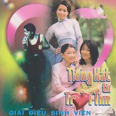 Tiếng Hát Từ Trái Tim - Various Artists