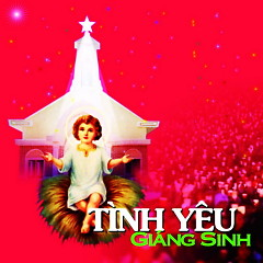Tình Yêu Giáng Sinh - Đoan Trang,Mỹ Tâm,Thanh Thảo,Trần Thu Hà,Various Artists