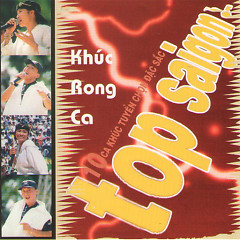 Top Saigon - Khúc Rong Ca - Various Artists