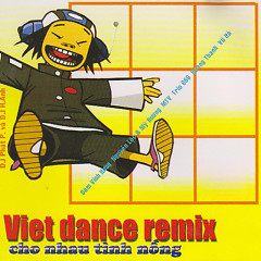 Viet Dance Remix - Various Artists